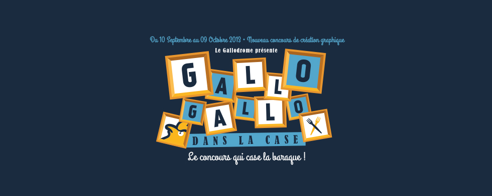 Gallo Gallo dans la case